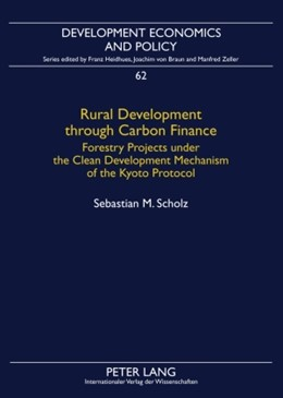 Abbildung von Scholz | Rural Development through Carbon Finance | 2009 | Forestry Projects under the Cl... | 62