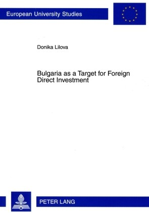 Bulgaria as a Target for Foreign Direct Investment | Lilova, 2009 | Buch (Cover)
