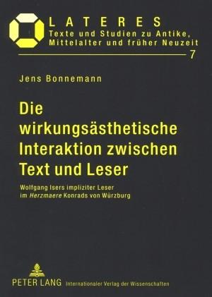 Abbildung von Bonnemann | Die wirkungsästhetische Interaktion zwischen Text und Leser | 2008