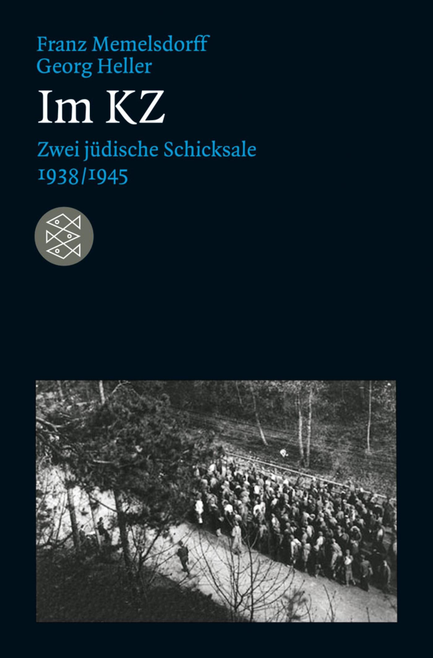Abbildung von Memelsdorff / Heller | Im KZ | 1. Auflage | 2012