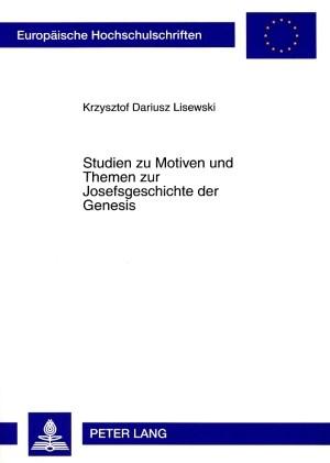 Abbildung von Lisewski | Studien zu Motiven und Themen zur Josefsgeschichte der Genesis | 2008