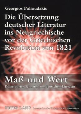 Abbildung von Polioudakis | Die Übersetzung deutscher Literatur ins Neugriechische vor der Griechischen Revolution von 1821 | 1. Auflage | 2008 | 4 | beck-shop.de