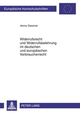 Abbildung von Gessner | Widerrufsrecht und Widerrufsbelehrung im deutschen und europäischen Verbraucherrecht | 2009