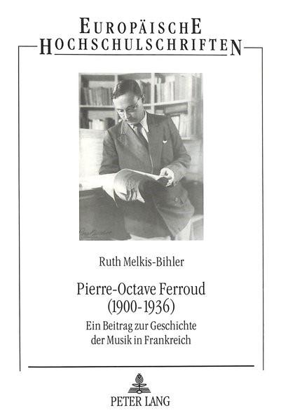 Abbildung von Melkis-Bihler | Pierre-Octave Ferroud (1900-1936) | 1995