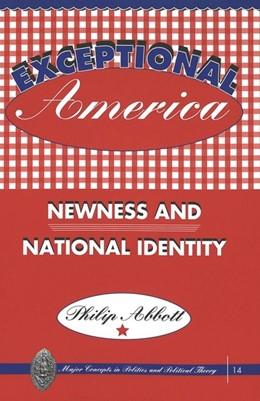 Abbildung von Abbott | Exceptional America | 1999 | Newness and National Identity | 14