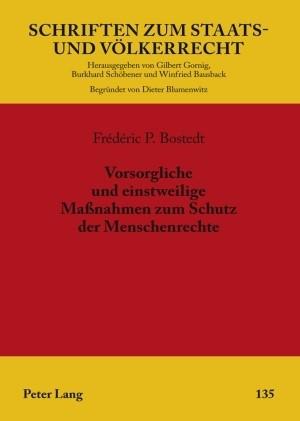 Vorsorgliche und einstweilige Maßnahmen zum Schutz der Menschenrechte | Bostedt, 2009 | Buch (Cover)