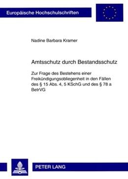 Abbildung von Kramer   Amtsschutz durch Bestandsschutz   2009   Zur Frage des Bestehens einer ...   4795