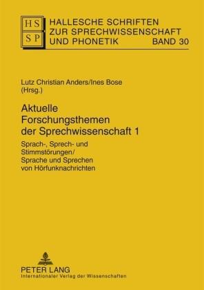 Aktuelle Forschungsthemen der Sprechwissenschaft 1 | Bose / Anders, 2009 | Buch (Cover)