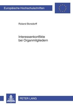 Interessenkonflikte bei Organmitgliedern | Borsdorff, 2009 | Buch (Cover)