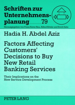 Factors Affecting Customers' Decisions to Buy Retail Banking Services | Abdel Aziz, 2008 | Buch (Cover)