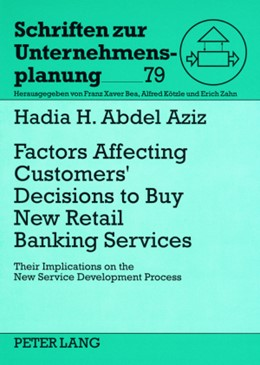 Abbildung von Abdel Aziz | Factors Affecting Customers' Decisions to Buy Retail Banking Services | 2008 | Their Implications on the New ... | 79