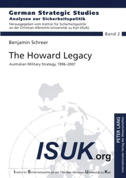 Abbildung von Schreer | The Howard Legacy | 2008 | Australian Military Strategy, ... | 2