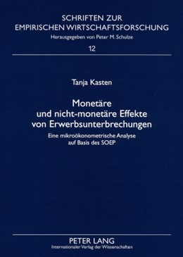 Abbildung von Kasten | Monetäre und nicht-monetäre Effekte von Erwerbsunterbrechungen | 2008 | Eine mikroökonometrische Analy... | 12