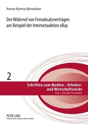 Der Widerruf von Fernabsatzverträgen am Beispiel der Internetauktion eBay | Bonacker, 2009 | Buch (Cover)