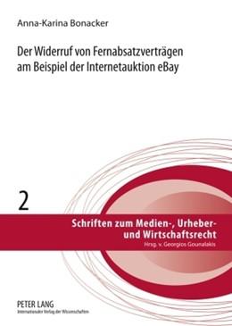 Abbildung von Bonacker | Der Widerruf von Fernabsatzverträgen am Beispiel der Internetauktion eBay | 2009 | 2