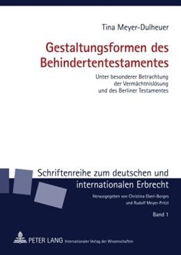 Abbildung von Meyer-Dulheuer | Gestaltungsformen des Behindertentestamentes | 2009 | Unter besonderer Betrachtung d... | 1