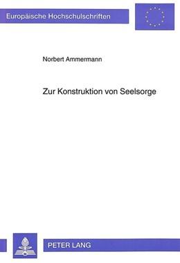Abbildung von Ammermann | Zur Konstruktion von Seelsorge | 1994