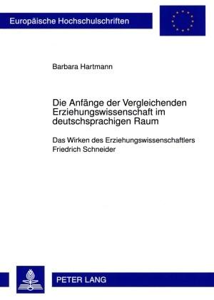 Die Anfänge der Vergleichenden Erziehungswissenschaft im deutschsprachigen Raum   Bous, 2009   Buch (Cover)