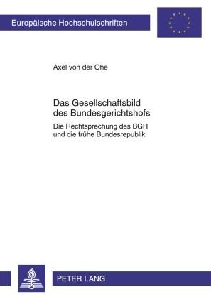 Das Gesellschaftsbild des Bundesgerichtshofs | Ohe, 2009 | Buch (Cover)