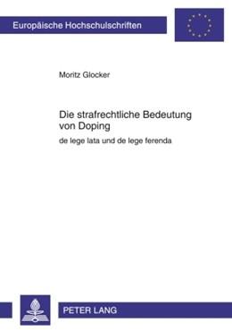 Abbildung von Glocker   Die strafrechtliche Bedeutung von Doping   2009   de lege lata und de lege feren...   4936
