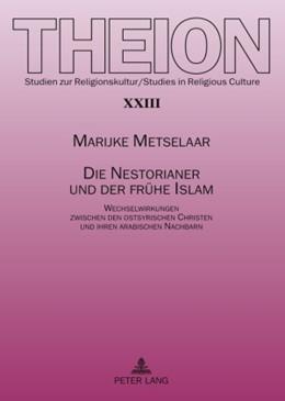 Abbildung von Metselaar | Die Nestorianer und der frühe Islam | 2009 | Wechselwirkungen zwischen den ... | 23