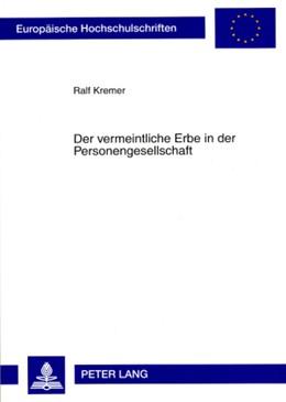 Abbildung von Kremer   Der vermeintliche Erbe in der Personengesellschaft   2008   4719