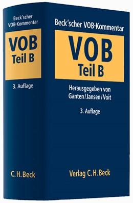 Abbildung von Ganten / Jansen / Voit | Beck'scher VOB- und Vergaberechtskommentar - Vierbändige Ausgabe, VOB Teil B: Allgemeine Vertragsbedingungen für die Ausführung von Bauleistungen | 3. Auflage | 2013