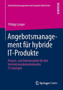 Abbildung von Langer | Angebotsmanagement für hybride IT-Produkte | 2013 | 2013 | Prozess- und Datenmodelle für ...