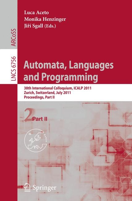 Automata, Languages and Programming | Aceto / Henzinger / Sgall, 2011 | Buch (Cover)