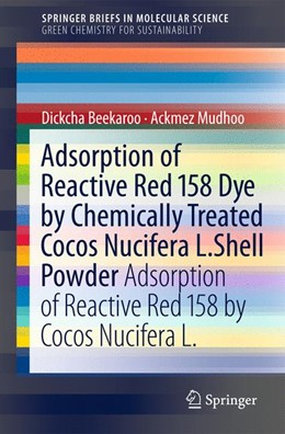 Abbildung von Mudhoo / Beekaroo | Adsorption of Reactive Red 158 Dye by Chemically Treated Cocos Nucifera L. Shell Powder | 2011 | Adsorption of Reactive Red 158...