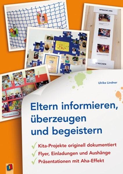 Eltern informieren, überzeugen und begeistern | Lindner, 2011 | Buch (Cover)