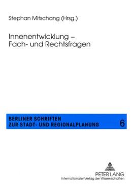 Abbildung von Mitschang | Innenentwicklung – Fach- und Rechtsfragen | 1. Auflage | 2008 | 6 | beck-shop.de