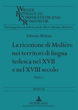 Abbildung von Meloni   La ricezione di Molière nei territori di lingua tedesca nel XVII e nel XVIII secolo   1. Auflage   2009   16   beck-shop.de