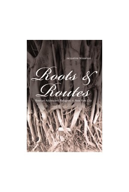 Abbildung von Mosselson   Roots and Routes   2006   Bosnian Adolescent Refugees in...   10