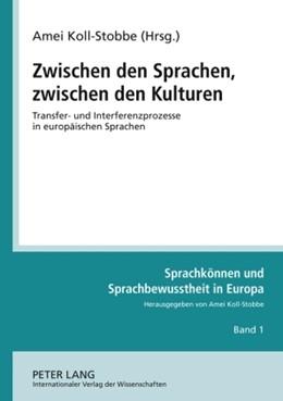 Abbildung von Koll-Stobbe | Zwischen den Sprachen, zwischen den Kulturen | 2009 | Transfer- und Interferenzproze... | 1