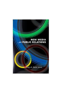 Abbildung von Duhé | New Media and Public Relations | 2007
