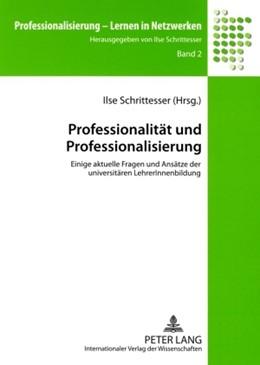Abbildung von Schrittesser | Professionalität und Professionalisierung | 2009 | Einige aktuelle Fragen und Ans... | 2