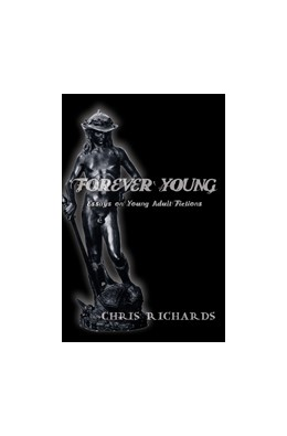 Abbildung von Richards | Forever Young | 2008 | Essays on Young Adult Fictions | 20