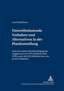 Abbildung von Friedrichsen   Umweltbelastende Vorhaben und Alternativen in der Planfeststellung   2005   Unter besonderer Berücksichtig...   10