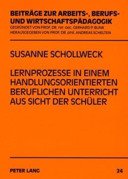 Abbildung von Schollweck | Lernprozesse in einem handlungsorientierten beruflichen Unterricht aus Sicht der Schüler | 2007 | 24