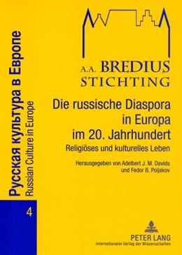 Abbildung von Poljakov / Davids   Die russische Diaspora in Europa im 20. Jahrhundert   2008   Religiöses und kulturelles Leb...   4