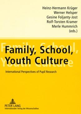 Abbildung von Krüger / Helsper | Family, School, Youth Culture | 2008