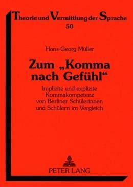 Abbildung von Müller | Zum «Komma nach Gefühl» | 2007 | Implizite und explizite Kommak... | 50