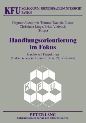 Handlungsorientierung im Fokus | Abendroth-Timmer / Elsner / Lütge, 2009 | Buch (Cover)