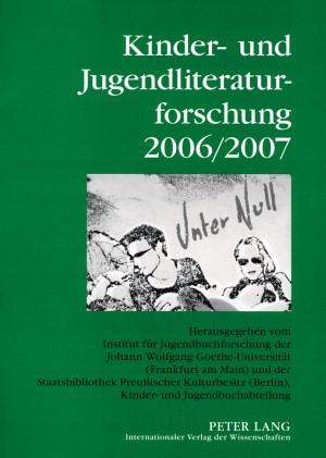 Abbildung von Dolle-Weinkauff / Pohlmann / Ewers | Kinder- und Jugendliteraturforschung 2006/2007 | 2007