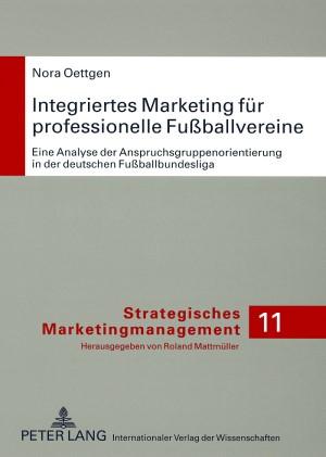 Integriertes Marketing für professionelle Fußballvereine | Oettgen, 2008 | Buch (Cover)