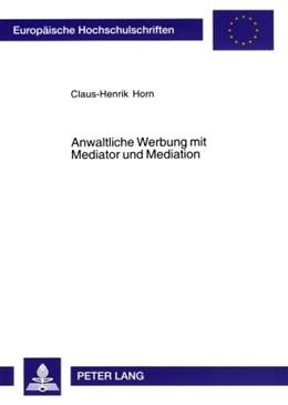 Abbildung von Horn | Anwaltliche Werbung mit Mediator und Mediation | 2006 | 4415