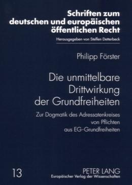 Abbildung von Förster | Die unmittelbare Drittwirkung der Grundfreiheiten | 2007