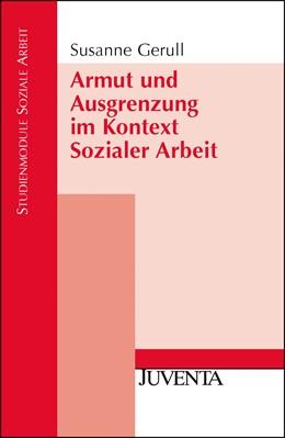 Abbildung von Gerull | Armut und Ausgrenzung im Kontext Sozialer Arbeit | 2011
