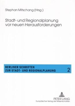 Abbildung von Mitschang   Stadt- und Regionalplanung vor neuen Herausforderungen   1. Auflage   2007   2   beck-shop.de